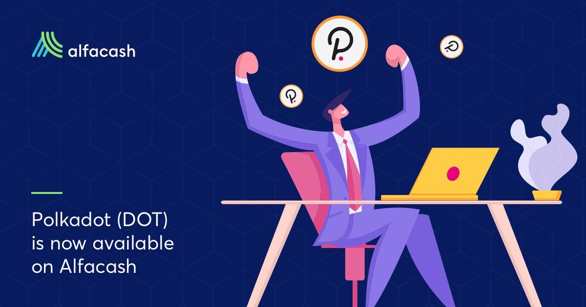 Криптовалюта Polkadot (DOT) теперь доступна на Alfacash